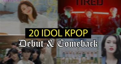 Daftar 20 Idola KPOP yang Debut dan Comeback di Juli 2020, Ada Kang Daniel Lho